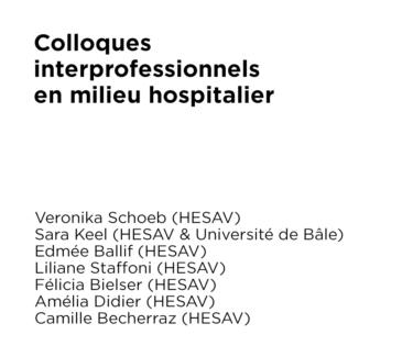 Colloques interprofessionnels en milieu hospitalier